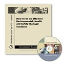 9781932989175: How to be an Effective Environmental, Health, and Safety Manager
