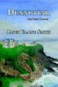 9781932993509: Dunnottar: The Keith Trilogy (Book 1)