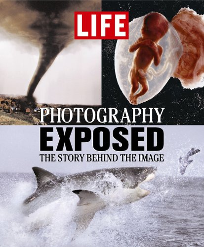 9781932994032: Life: Photography Exposed: The Story Behind the Image