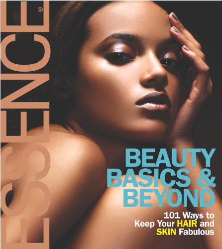 Essence Beauty Basics and Beyond: Hinds, Patricia M.