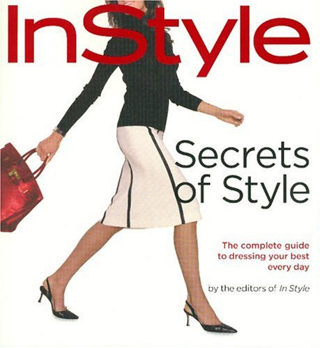 In Style: Secrets of Style: The Complete: Lisa Arbetter