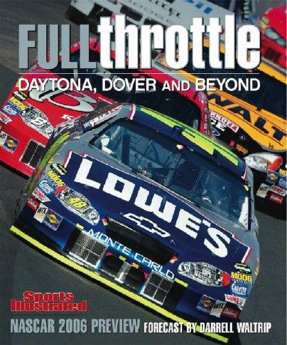 Sports Illustrated: Full Throttle 2006: Editors of Sports