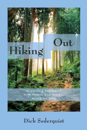 9781933002453: Hiking Out: Surviving Depression