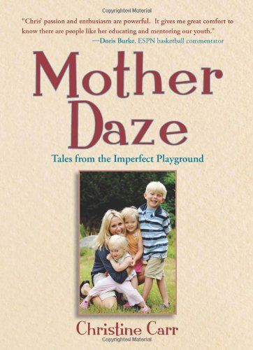Mother Daze: Tales from the Imperfect Playground