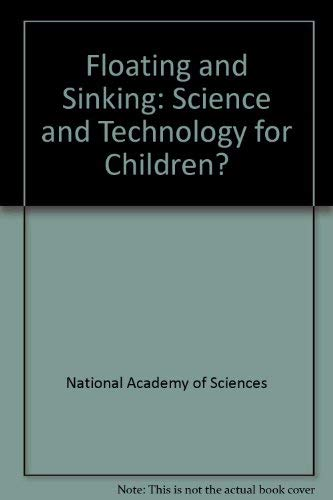 Floating and Sinking (Science and Technology for Children): National Science Resources Center