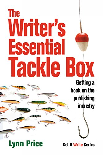 9781933016344: The Writer's Essential Tackle Box: Getting a Hook on the Publishing Industry