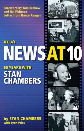 KTLA's News at Ten: 60 Years with Stan Chambers: Chambers, Stan