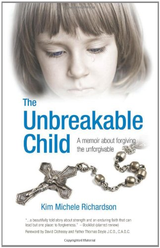 9781933016917: The Unbreakable Child