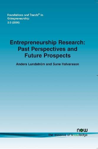 Entrepreneurship Research: Past Perspectives and Future Prospects