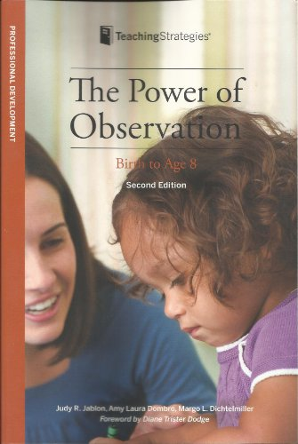 9781933021522: The Power of Observation from Birth Through Eight