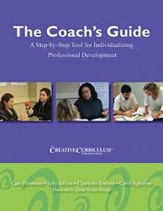 9781933021782: The Coach's Guide to the Creative Curriculum for Preschool: A Step-by-Step Resource for Individualizing Professional Development