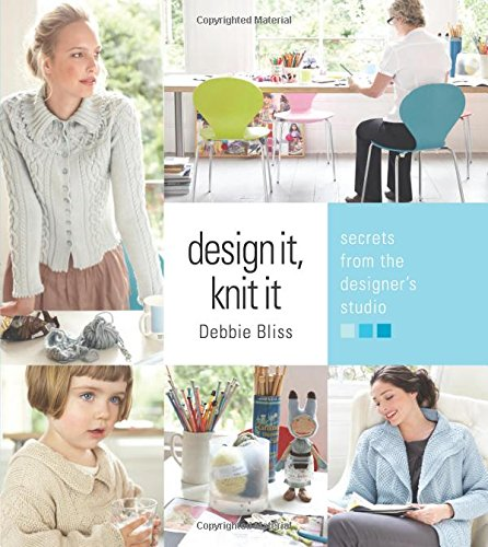 9781933027760: Design It, Knit It: Secrets from the Designer's Studio