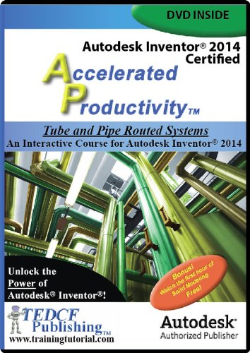 9781933030746: Autodesk Inventor 2014: Tube and Pipe Routed Systems