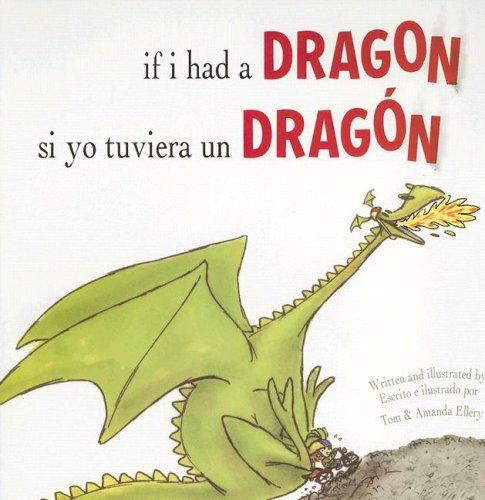 If I Had a Dragon / Si: Ellery, Tom; Ellery,