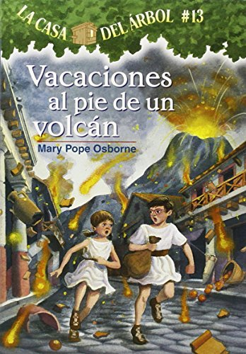 9781933032191: Vacaciones Al Pie De Un Volcan (La Casa Del Arbol / Magic Tree House)