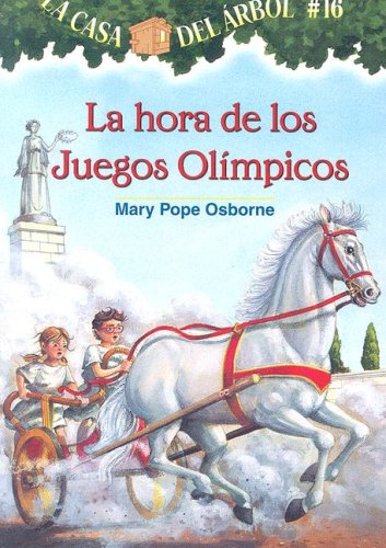 9781933032221: La casa del árbol # 16 La hora de los Juegos Olímpicos / Hour of the Olympics (Spanish Edition) (La Casa Del Arbol / Magic Tree House)