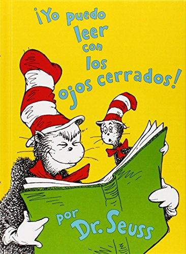 9781933032245: Yo puedo leer con los ojos cerrados! I Can Read with My Eyes Shut! (Spanish Edition) (I Can Read It All by Myself Beginner Books (Hardcover))