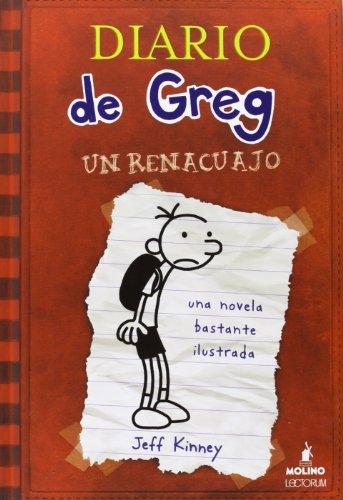 Diario de Greg, un Renacuajo: Kinney, Jeff