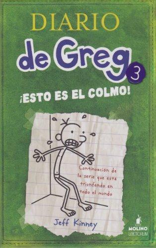 9781933032634: Diario De Greg 3: ¡Esto Es El Colmo! (Diario De Greg / Diary of a Wimpy Kid)