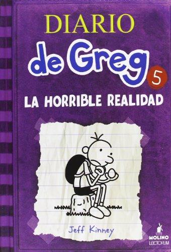9781933032733: Diario de Greg 5. La horrible realidad (Diary of a Wimpy Kid) (Spanish Edition)