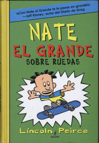 9781933032818: Nate el Grande sobre ruedas # 3 Spanish Edition (Big Nate on a Roll) (Nate El Grande / Big Nate)