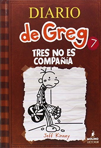 9781933032894: Diario de Greg 7: Tres no es compañía (Spanish Edition) (Diary of a Wimpy Kid)
