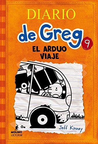 Diario de Greg # 9: El arduo viaje (Spanish Edition): Jeff Kinney