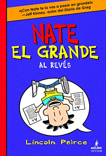 9781933032986: Nate el grande # 5: Al reves (Spanish Edition) ( Big Nate Flips Out) (Big Nate (Spanish)) (Nate el grande / Big Nate)