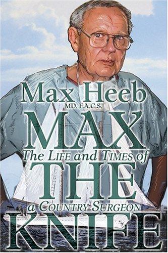 Max the Knife: Max Heeb
