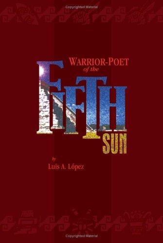 9781933037523: Warrior-Poet of the Fifth Sun
