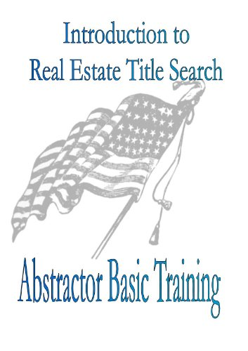 9781933039053: Introduction to Real Estate Title Search: Abstractor Skills