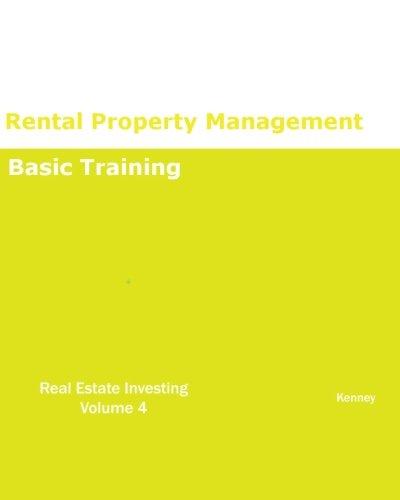 9781933039985: Rental Property Management Basic Training REAL ESTATE INVESTING