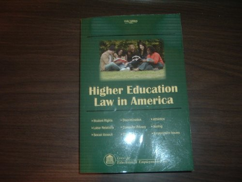 9781933043500: Higher Education Law in America 11th Edition