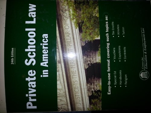 9781933043661: Private School Law in America (Private School Law in Amwerica)