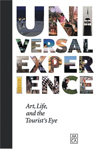 Universal Experience : Art, Life and the: Becker, Carol; de