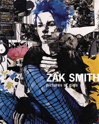 9781933045221: Zak Smith: Pictures Of Girls