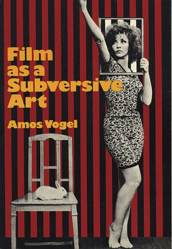 9781933045276: Film as a Subversive Art