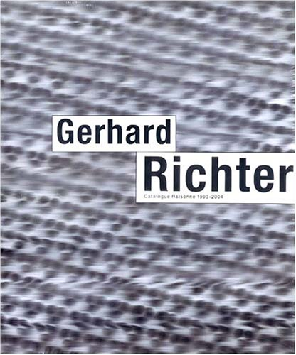 9781933045290: Gerhard Richter Catalogue Raisonne 1993-2004
