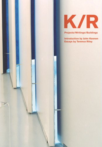 9781933045641: K/R: Projects/Writings/Buildings