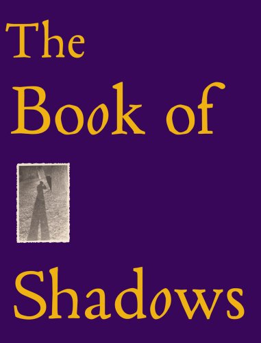 9781933045665: The Book Of Shadows