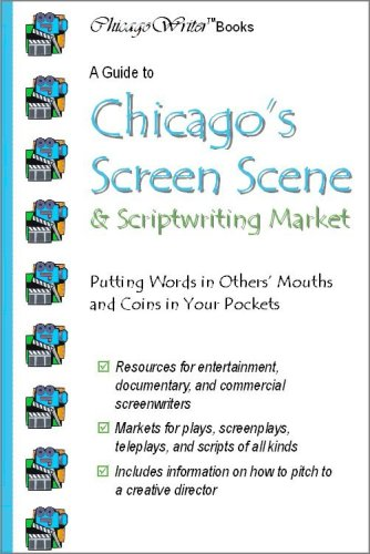 A Guide to Chicago's Screen Scene: ChicagoWriter Books