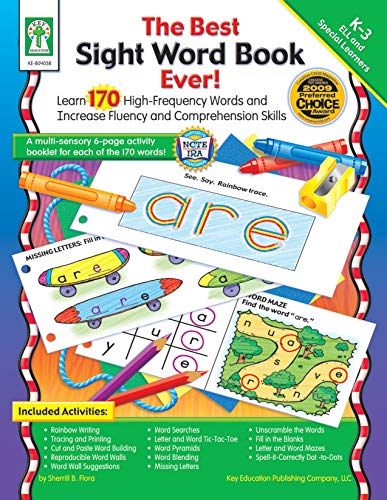 The Best Sight Word Book Ever!, Grades K - 3: Learn 170 High-Frequency Words and Increase Fluency ...