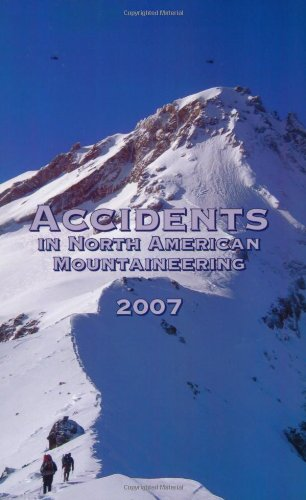 9781933056067: Accidents in North American Mountaineering, 2007