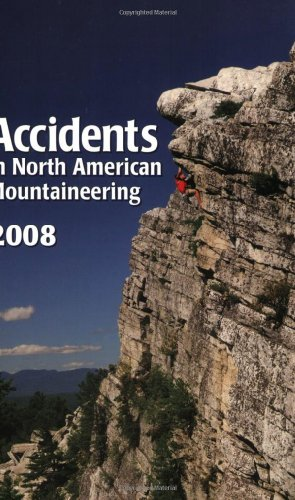 9781933056081: 9: Accidents in North American Mountaineering 2008