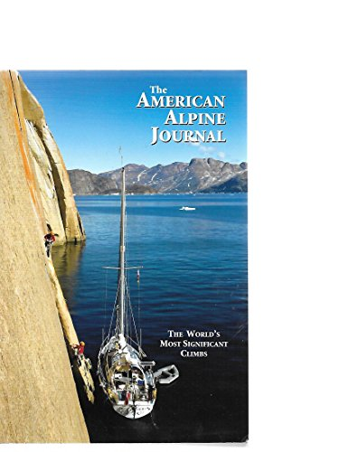 9781933056715: The American Alpine Journal - Volume 53, Issue 85 (The World's Most Significant Climbs, 53)