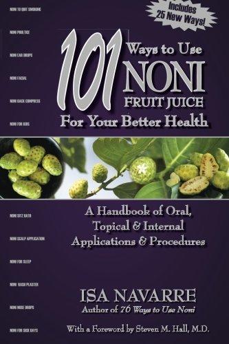 9781933057248: 101 Ways to Use Noni Fruit Juice