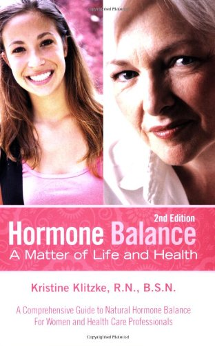 9781933057521: Hormone Balance: A Matter of Life and Health