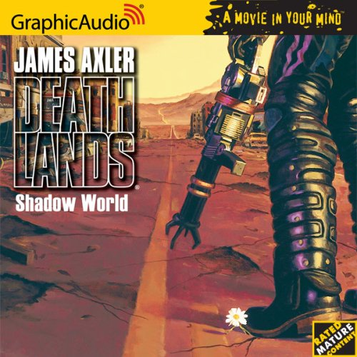 9781933059563: Shadow World [Book 49 in the Deathlands Series] [Audiobook]