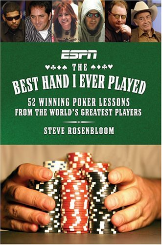 9781933060033: Best Hand I Ever Played, The: 52 Winning Poker Lessons from the World's Greatest Players