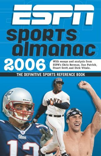 9781933060040: 2006 Espn Sports Almanac: The Definitive Sports Reference Book (ESPN INFORMATION PLEASE SPORTS ALMANAC)